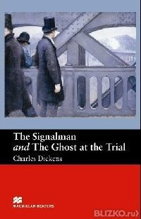 an analysis of the signalman 4 the narrator notes the significance of the similarity between the driver's actions and the actions of the spectre as the signalman had earlier described them, but leaves the nature of that significance to the reader.